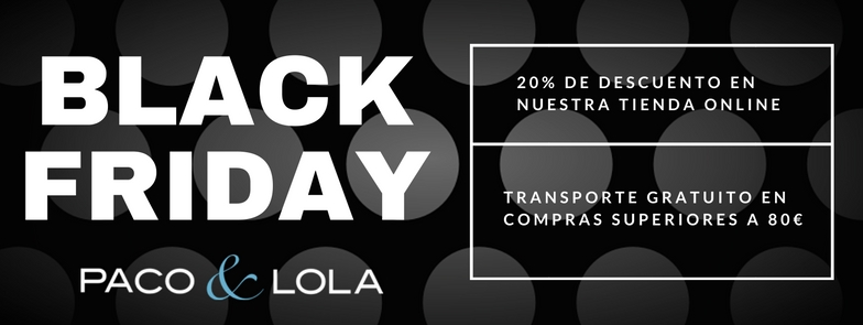 Black Friday en Paco & Lola